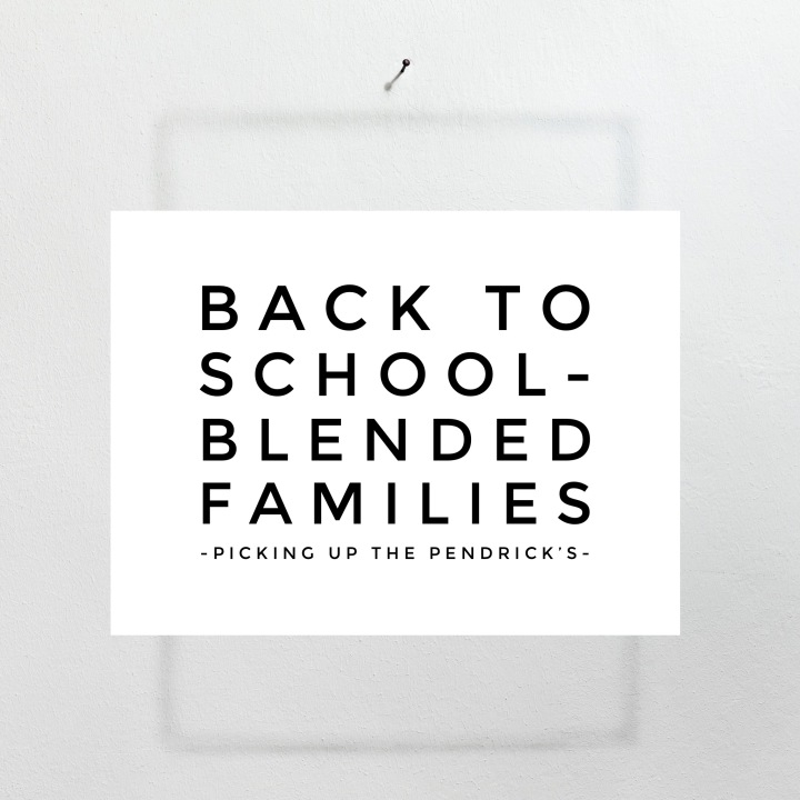 Back to School- Blended Families