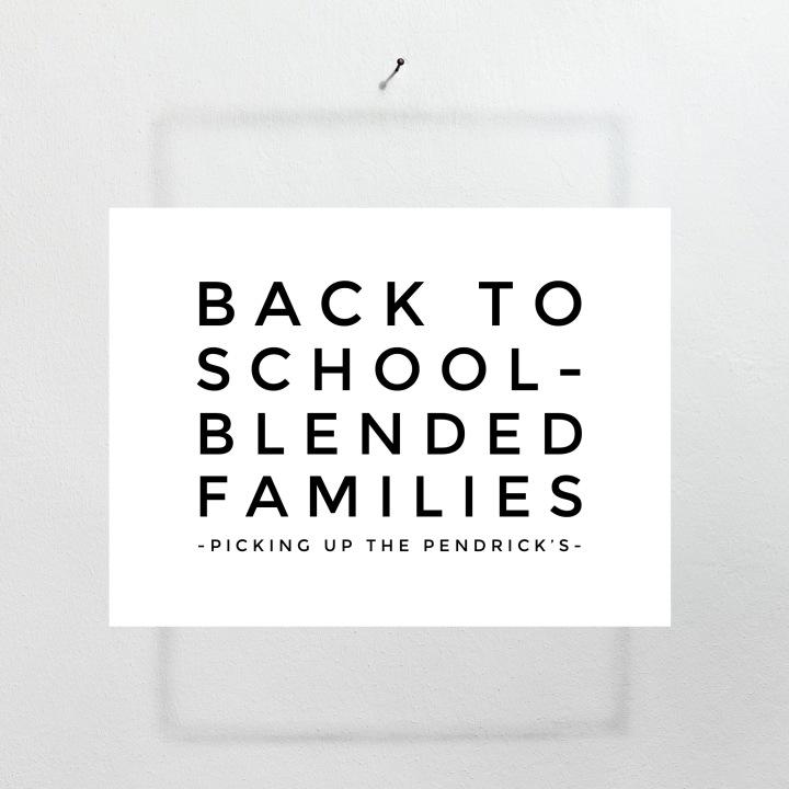 Back to School- BlendedFamilies