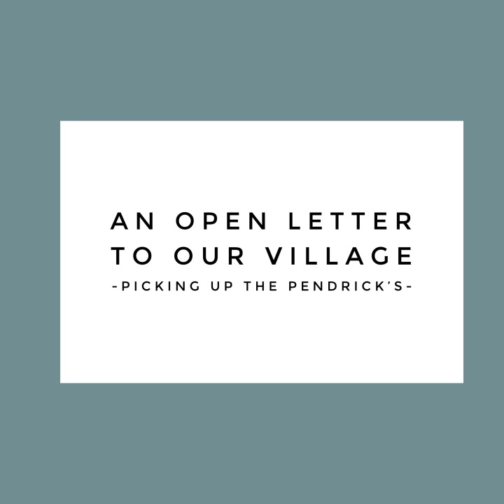 An Open Letter To Our Village